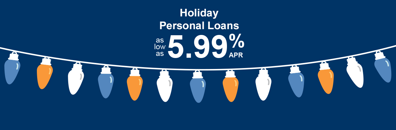 Holiday personal loan as low as 5.99% APR