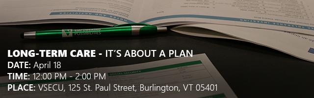 Long-Term Care: It's about a Plan