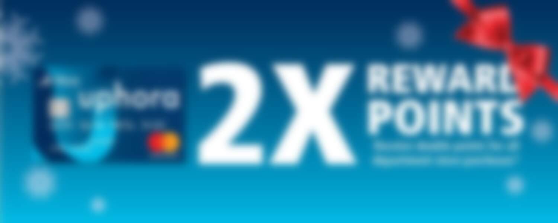 uphora 2X Rewards