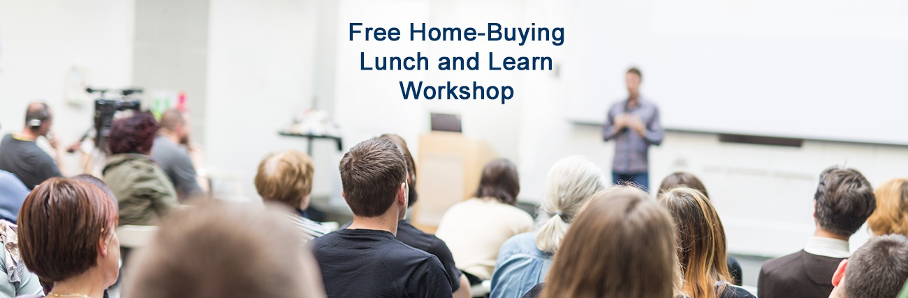 Home-Buying Lunch and Learn Workshop