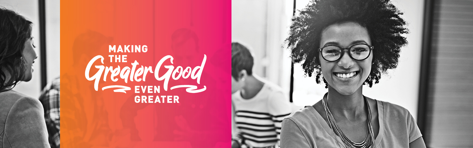 Greater Good program