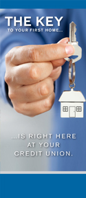 First Time Home Buyer Brochure image - The Key To Your First Home Is Right Here At Your Credit Union.