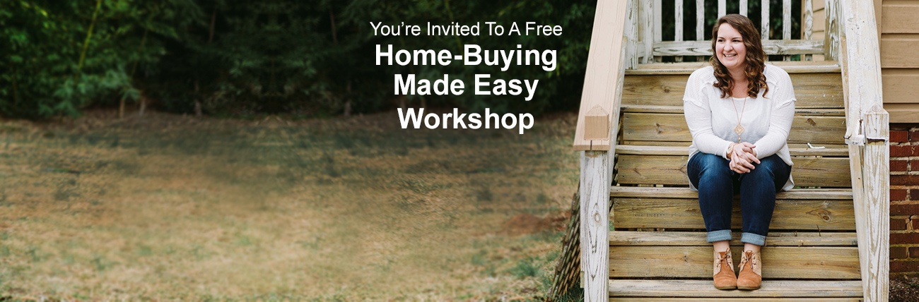 Home-Buying Made Easy Workshop