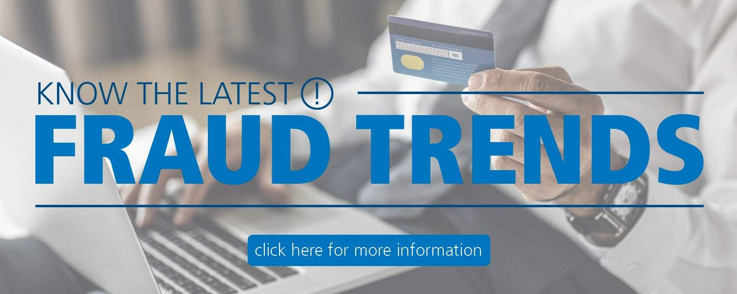 know the latest fraud trends
