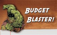 Budget blaster