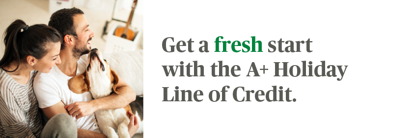 A+FCU Holiday Line of Credit