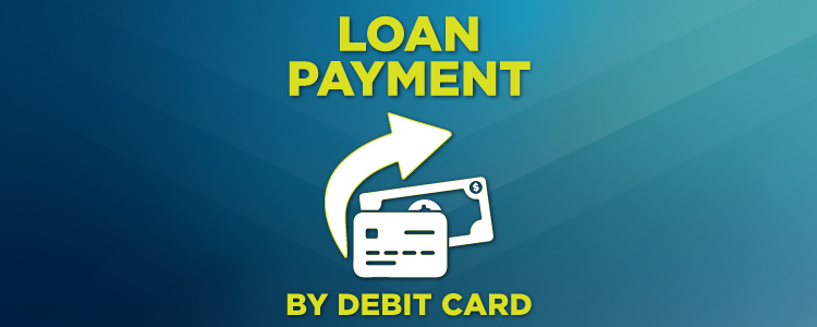 loan payments by debit card